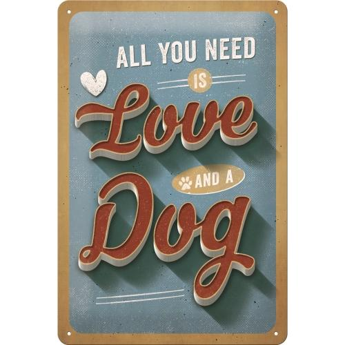 Plåtskylt 'All You Need Is Love & A Dog' 20x30cm